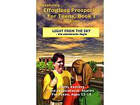 Effortless Prosperity for Teens Book I