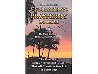 Absolutely Effortless Prosperity Book III by Bijan Anjomi