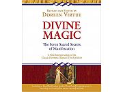 Divine Magic The Seven Sacred Secrets of Manifestation by Doreen Virtue