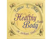 Healthy Body by Louise Hay