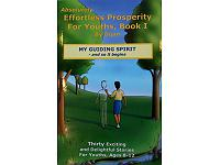 Effortless Prosperity for Youths Book I